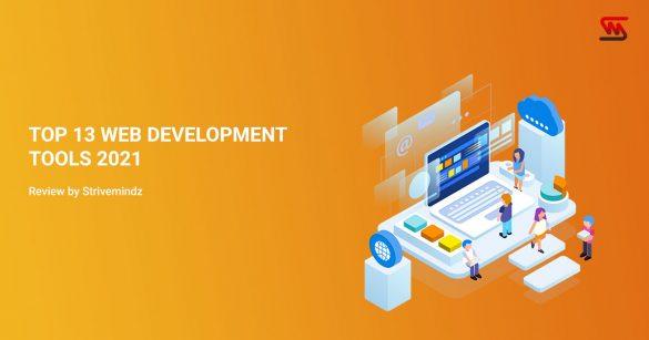Top 13 Web Development Tools 2021